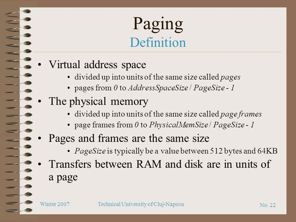 Paging Definition Virtual address space The physical memory