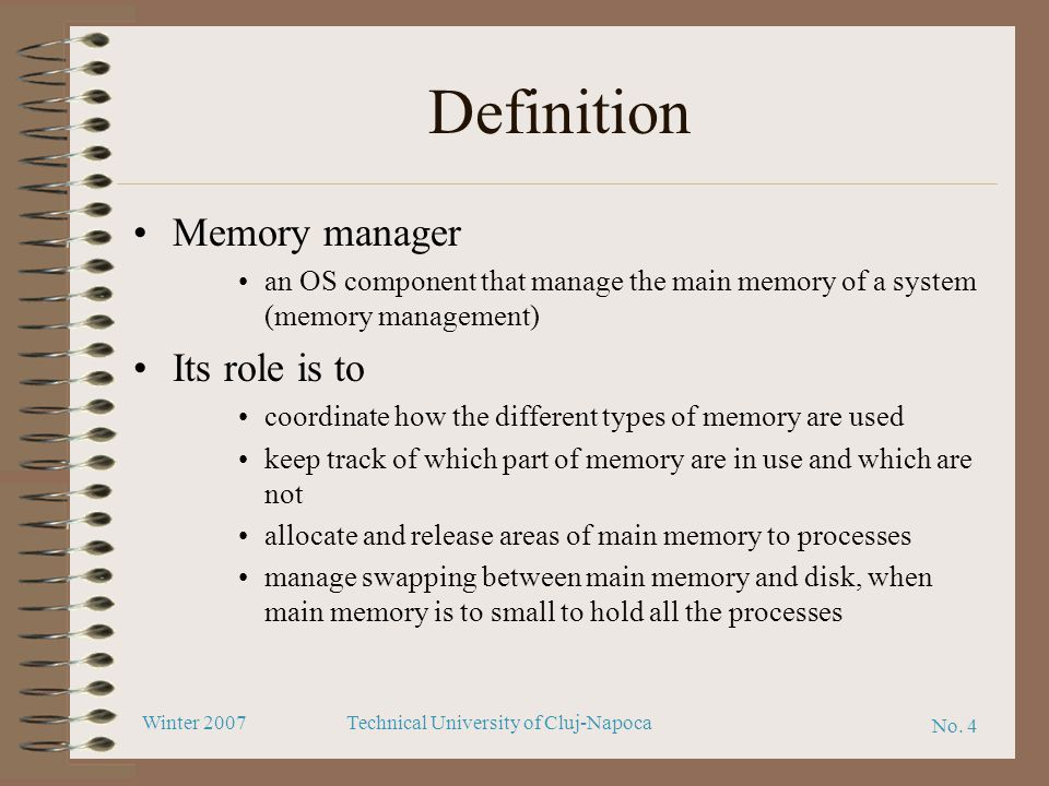 Definition Memory manager Its role is to