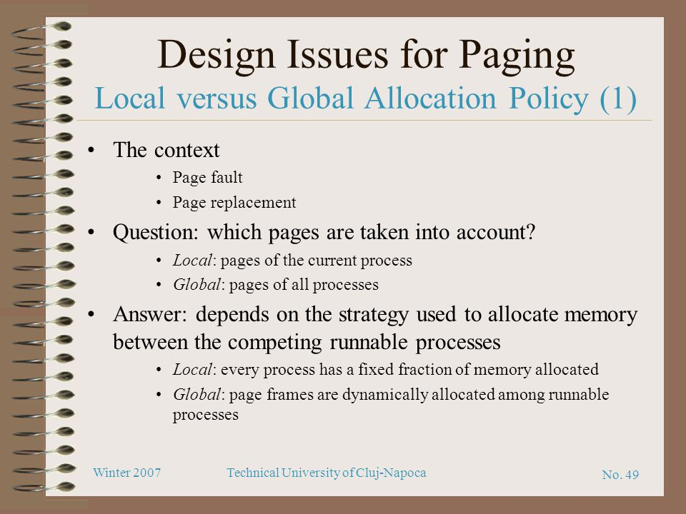Design Issues for Paging Local versus Global Allocation Policy (1)