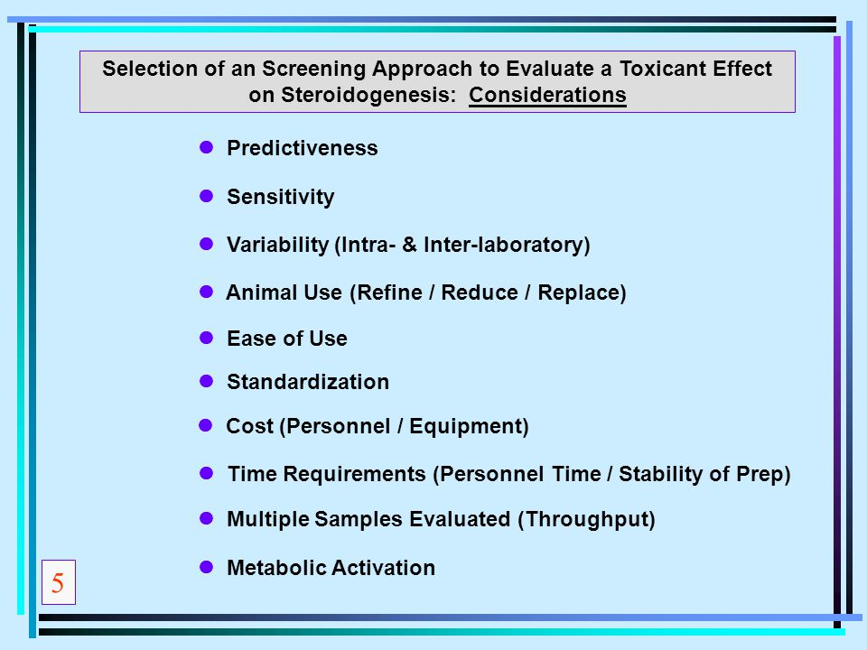 Selection of an Screening Approach to Evaluate a Toxicant Effect on Steroidogenesis: Considerations