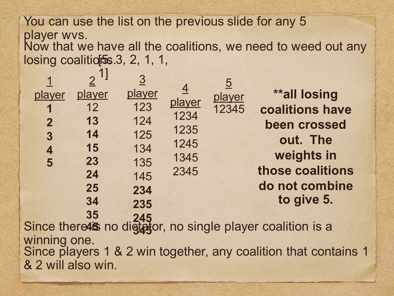 You can use the list on the previous slide for any 5 player wvs.