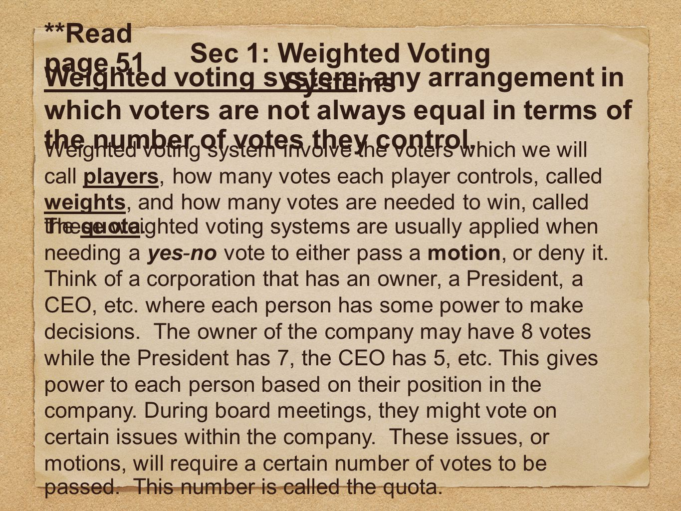Sec 1: Weighted Voting Systems