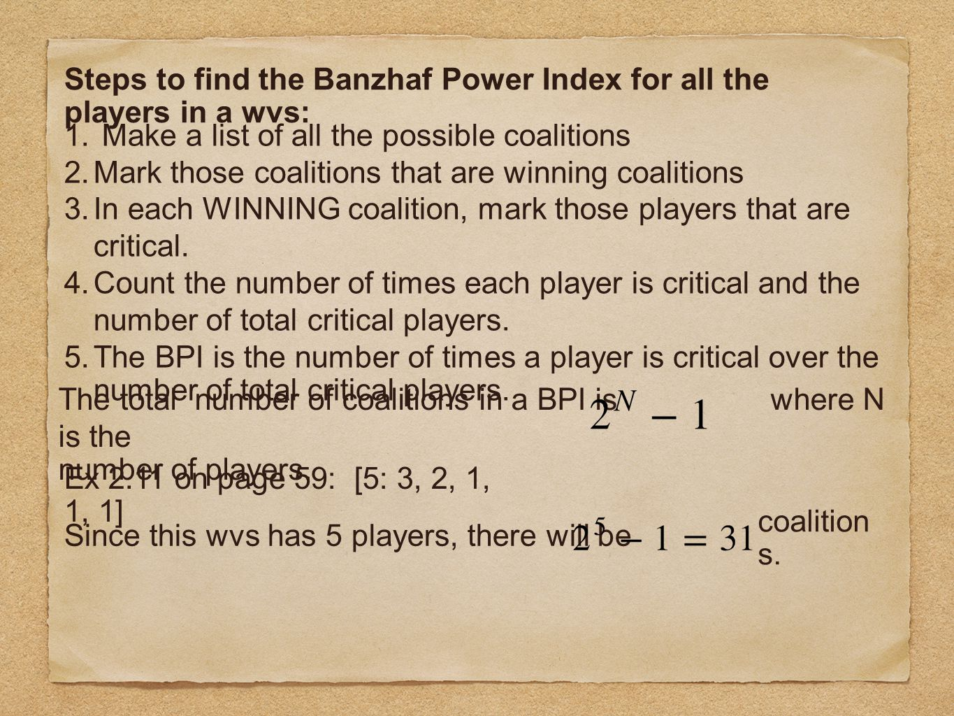 Steps to find the Banzhaf Power Index for all the players in a wvs: