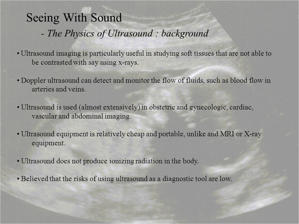 - The Physics of Ultrasound : background