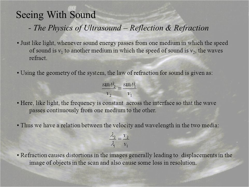 - The Physics of Ultrasound – Reflection & Refraction