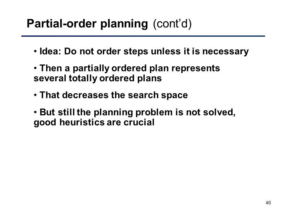 Partial-order planning (cont'd)
