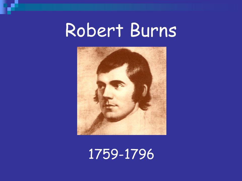 Robert Burns 1759-1796