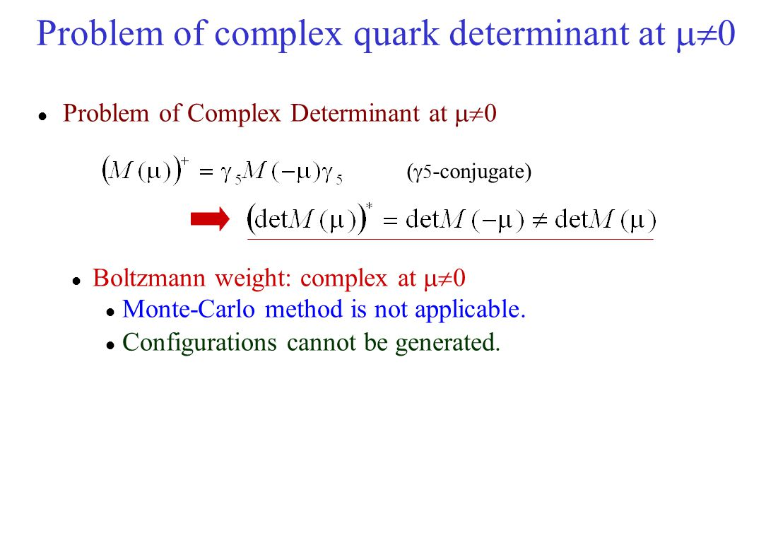 Problem of complex quark determinant at m0