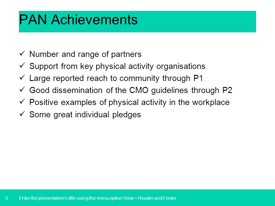 PAN Achievements Number and range of partners