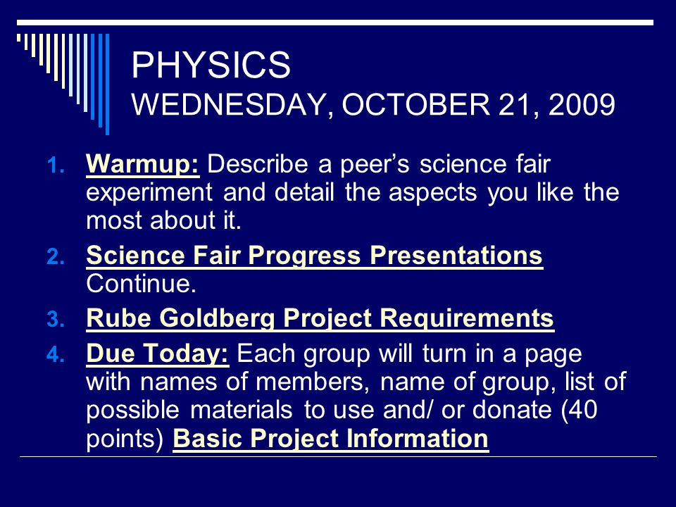 PHYSICS WEDNESDAY, OCTOBER 21, 2009