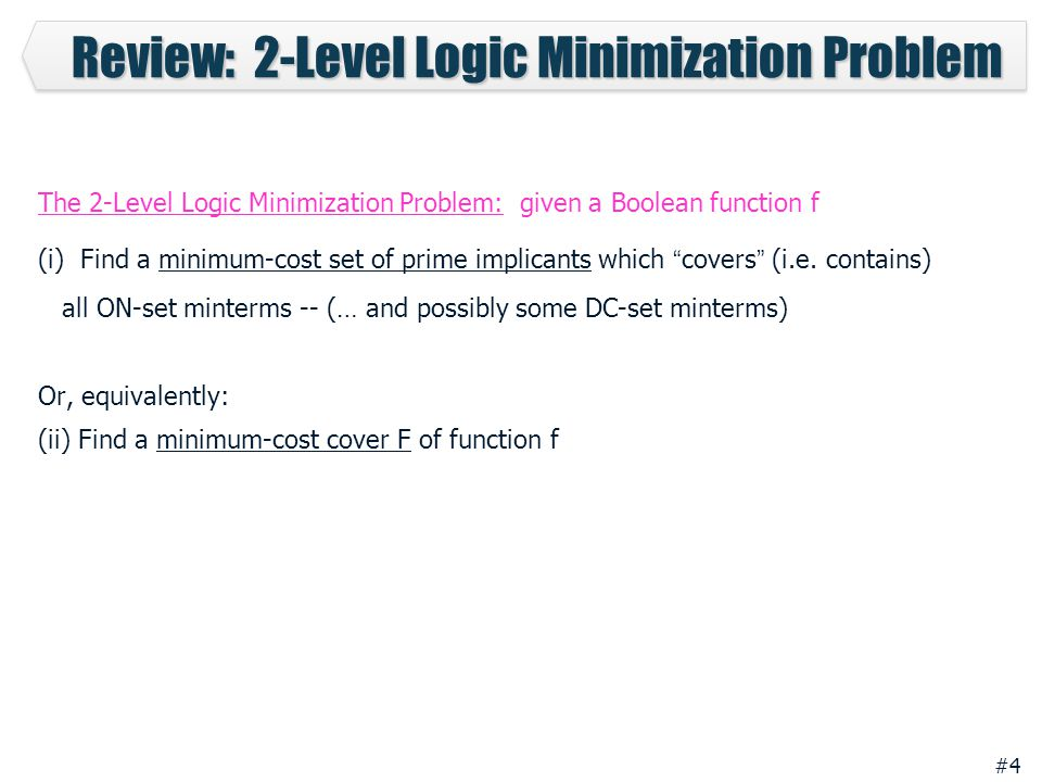 Review: 2-Level Logic Minimization Problem