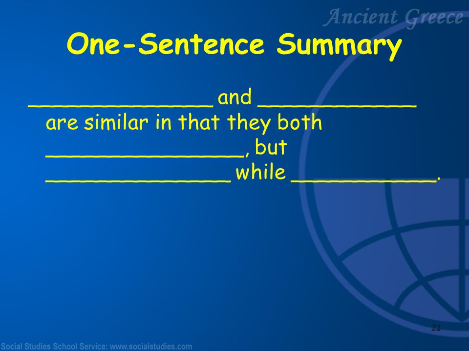 One-Sentence Summary ______________ and ____________ are similar in that they both _______________, but ______________ while ___________.