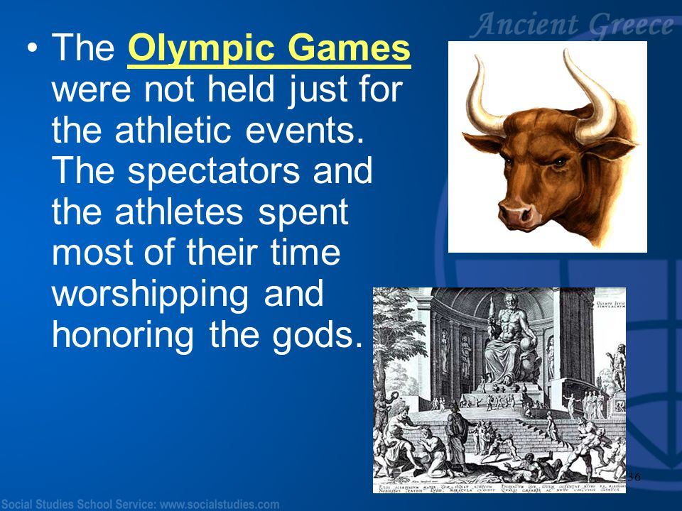 The Olympic Games were not held just for the athletic events