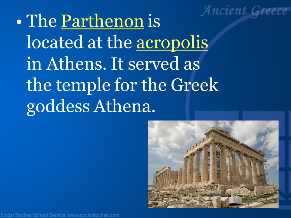The Parthenon is located at the acropolis in Athens