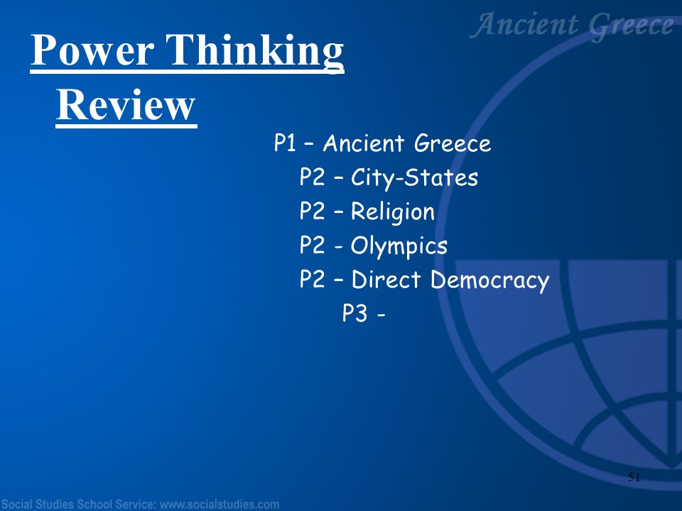 Power Thinking Review P1 – Ancient Greece P2 – City-States