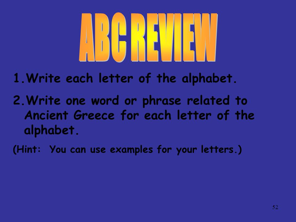 ABC REVIEW Write each letter of the alphabet.