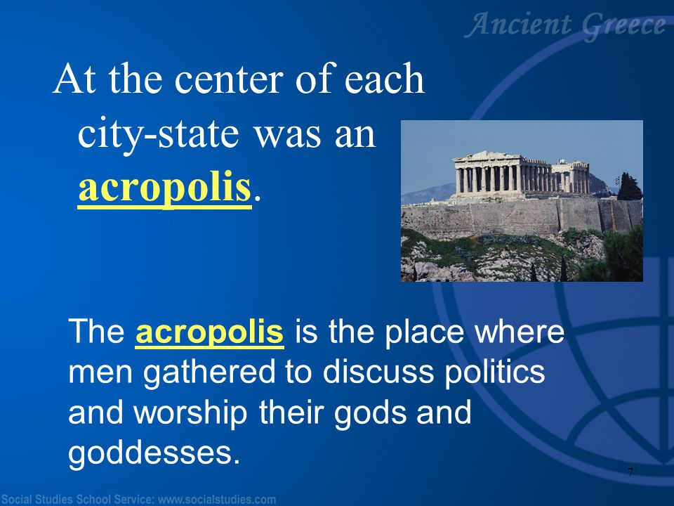 At the center of each city-state was an acropolis.