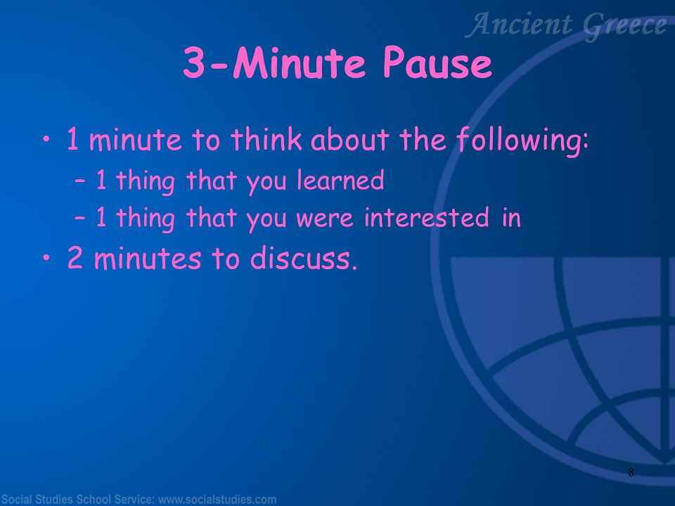 3-Minute Pause 1 minute to think about the following: