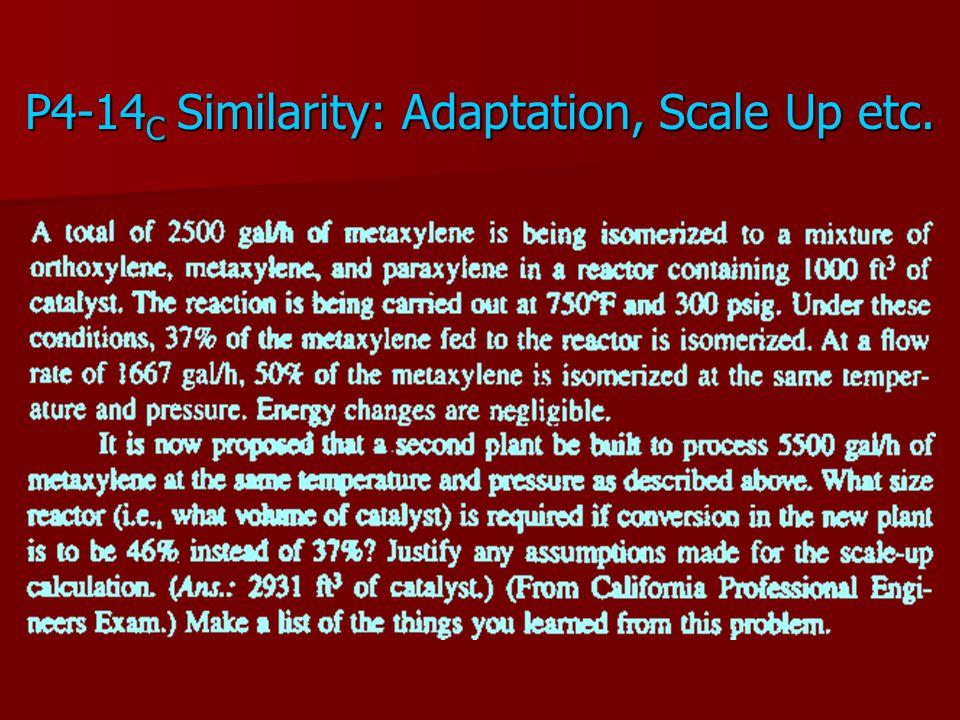 P4-14C Similarity: Adaptation, Scale Up etc.