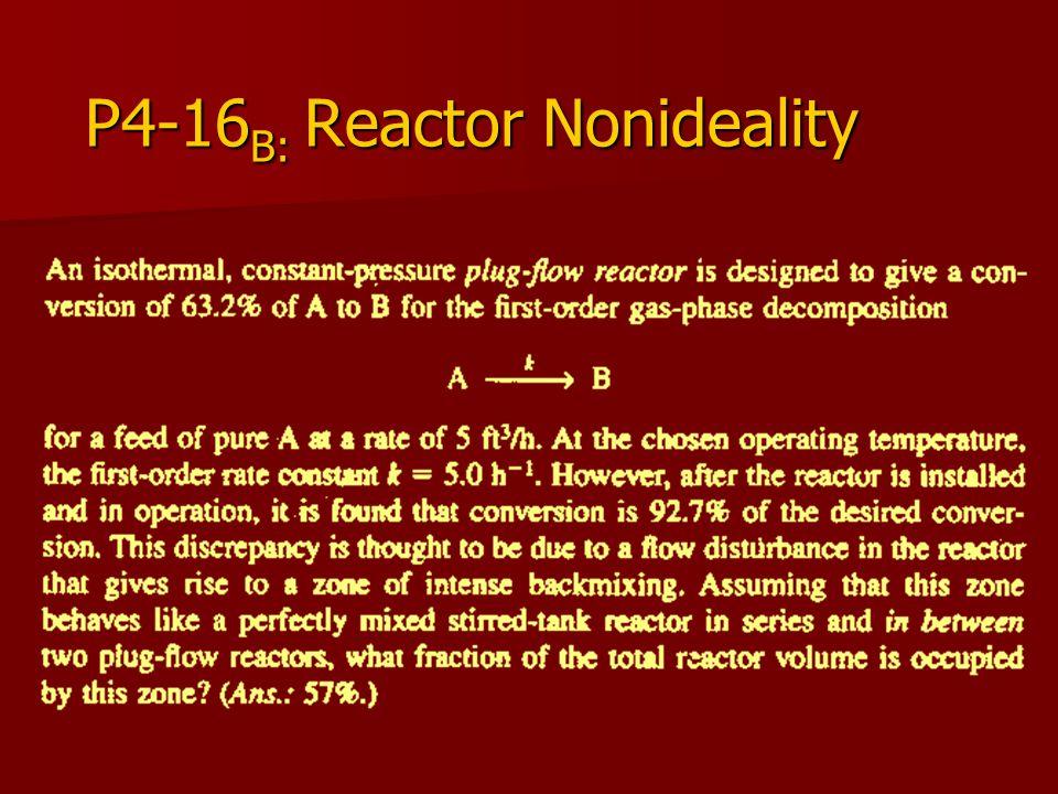 P4-16B: Reactor Nonideality