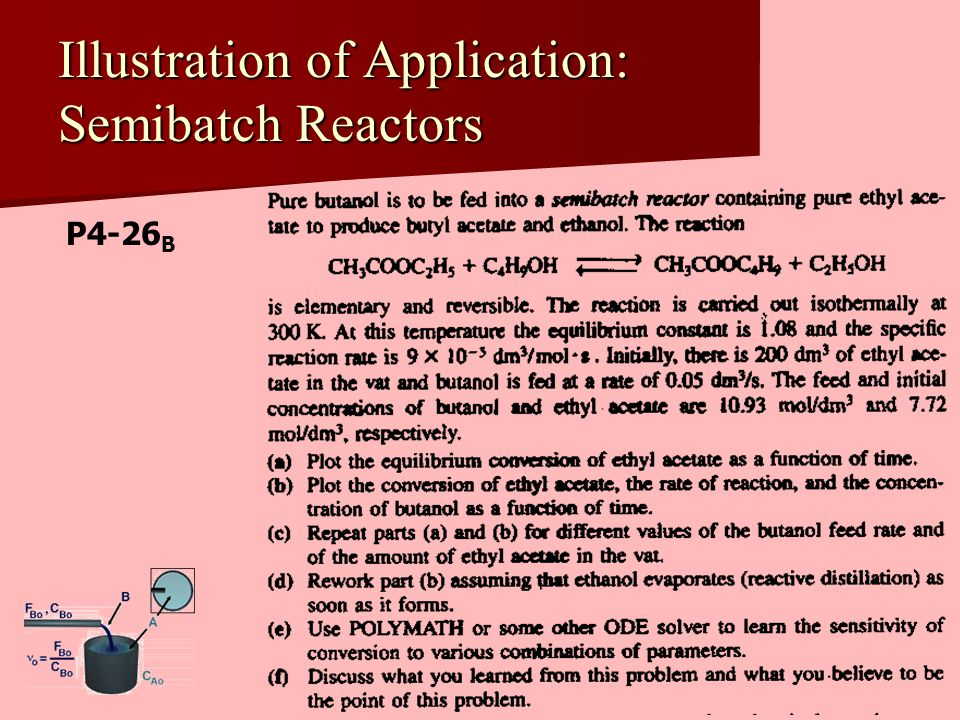 Illustration of Application: Semibatch Reactors