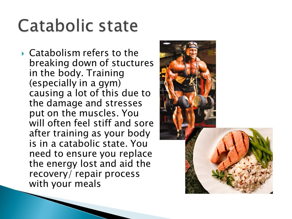 Catabolic state