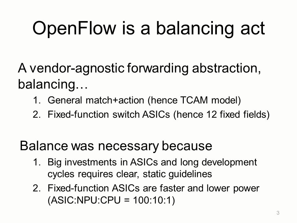 OpenFlow is a balancing act
