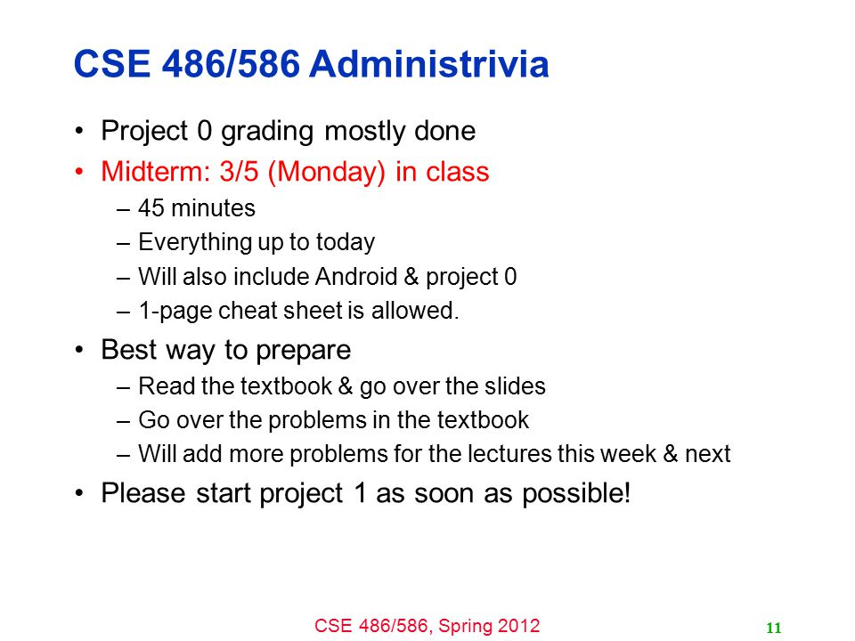 CSE 486/586 Administrivia Project 0 grading mostly done
