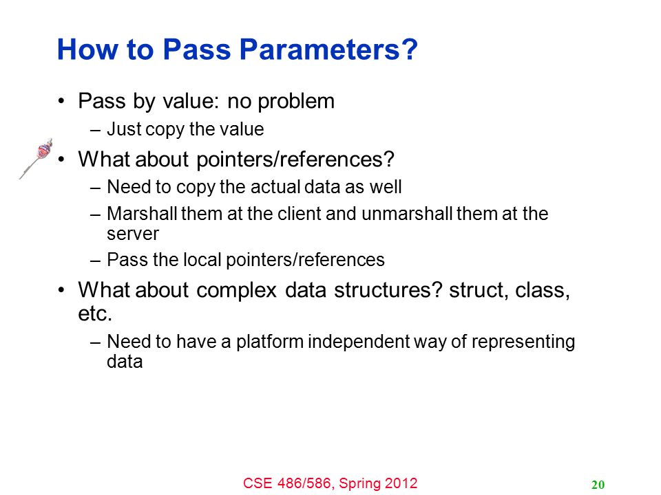 How to Pass Parameters Pass by value: no problem