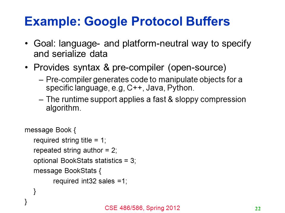 Example: Google Protocol Buffers