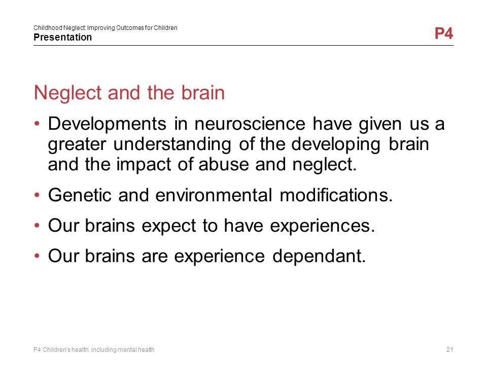 Neglect and the brain