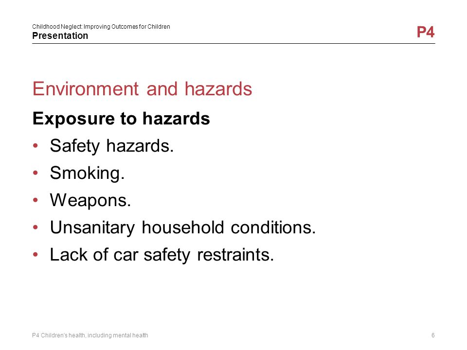 Environment and hazards