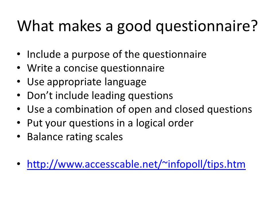 What makes a good questionnaire