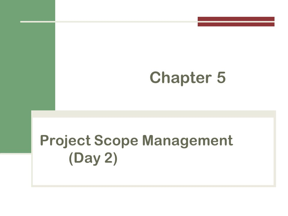 Project Scope Management (Day 2)
