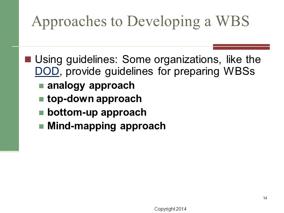 Approaches to Developing a WBS