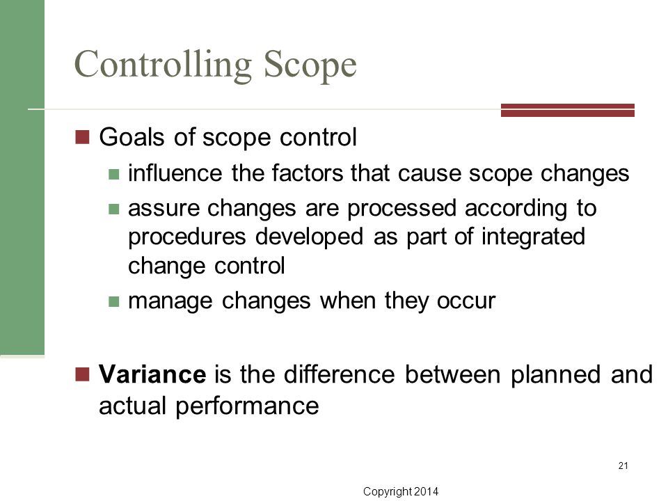 Controlling Scope Goals of scope control