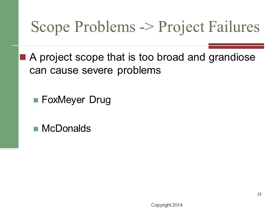 Scope Problems -> Project Failures