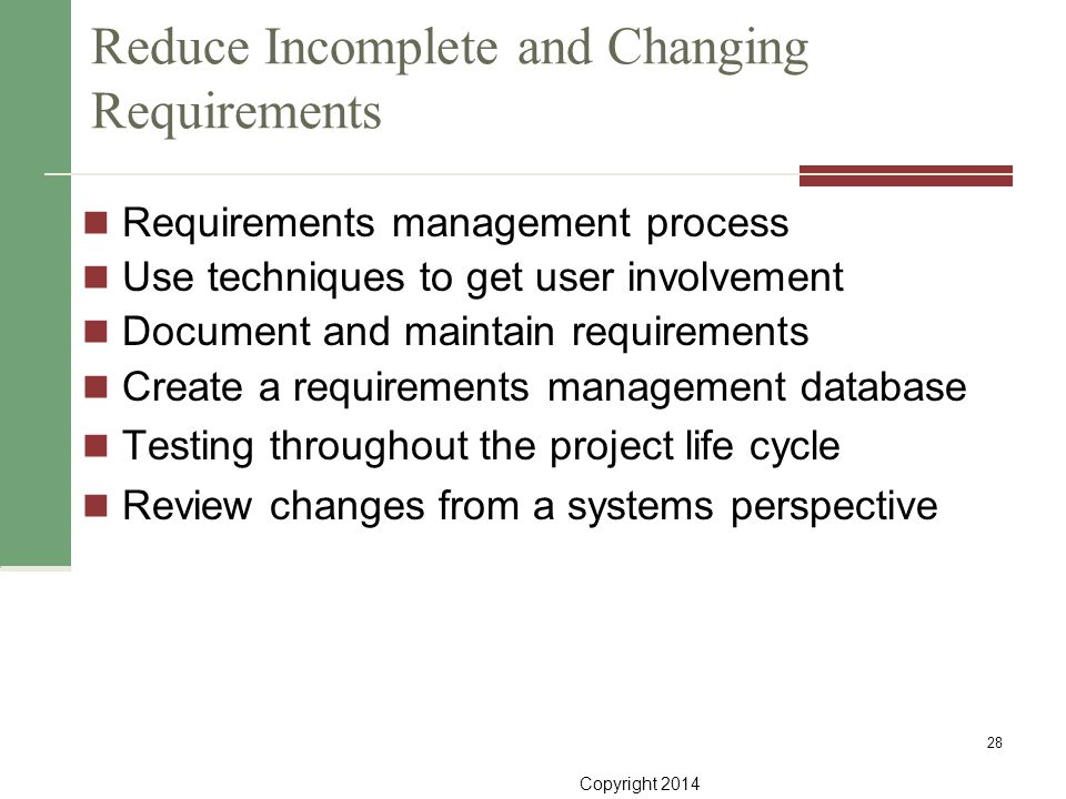 Reduce Incomplete and Changing Requirements