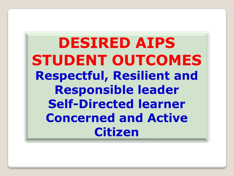 DESIRED AIPS STUDENT OUTCOMES