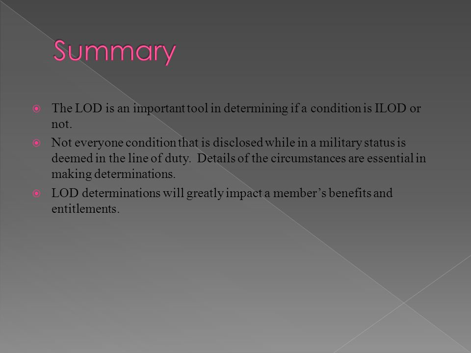 Summary The LOD is an important tool in determining if a condition is ILOD or not.