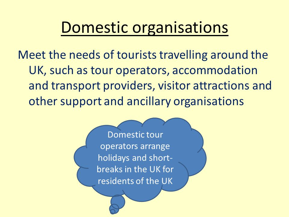 Domestic organisations