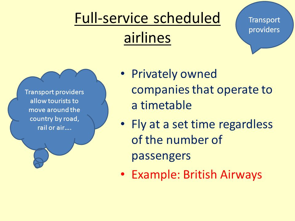 Full-service scheduled airlines