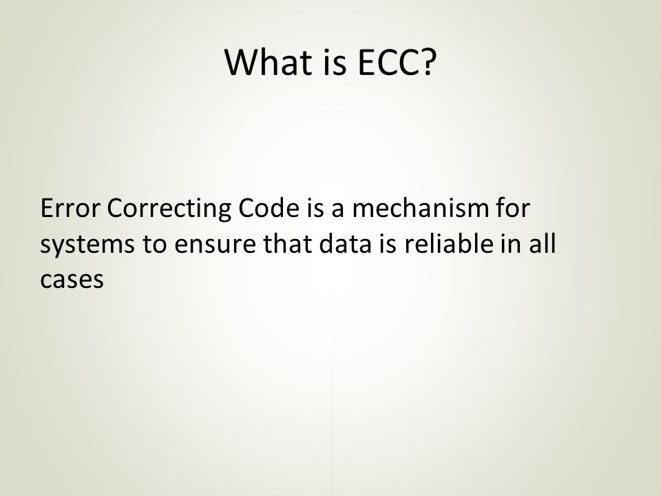 What is ECC.