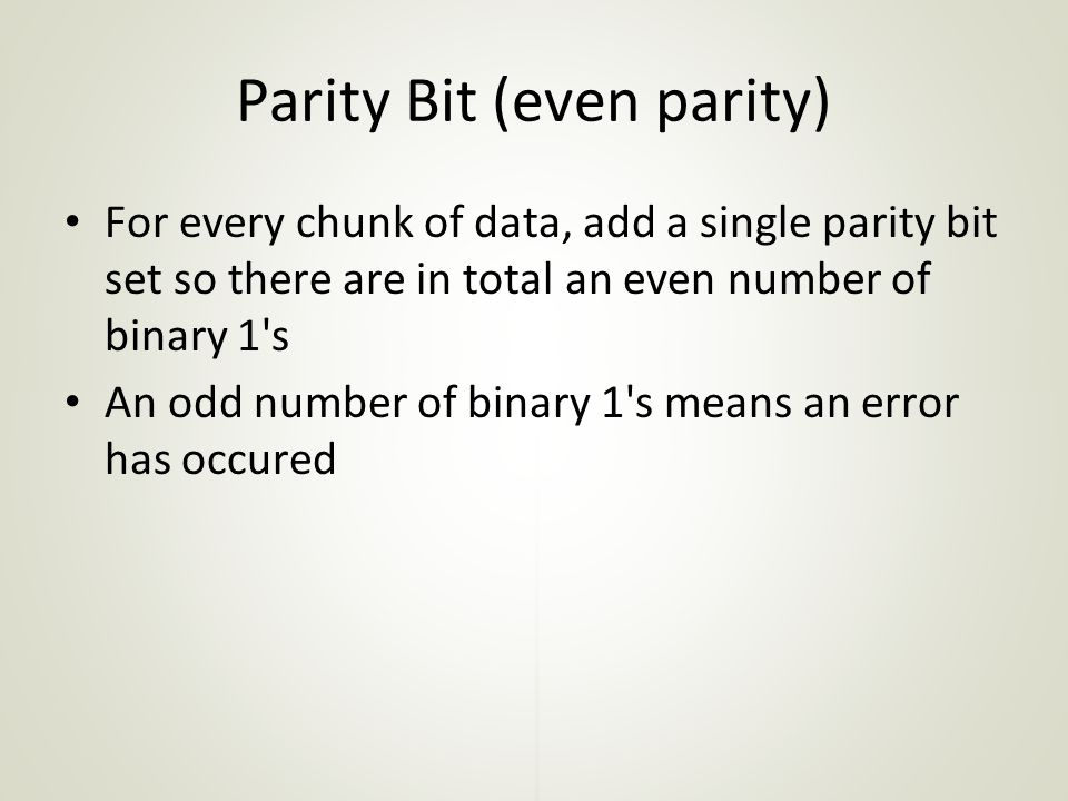 Parity Bit (even parity)