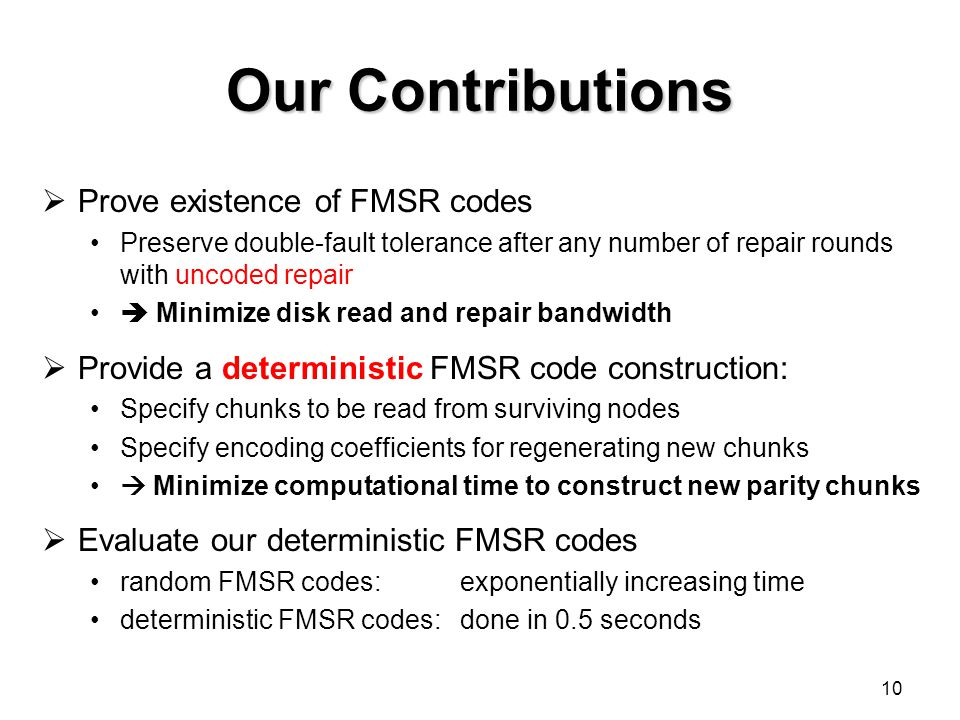 Our Contributions Prove existence of FMSR codes