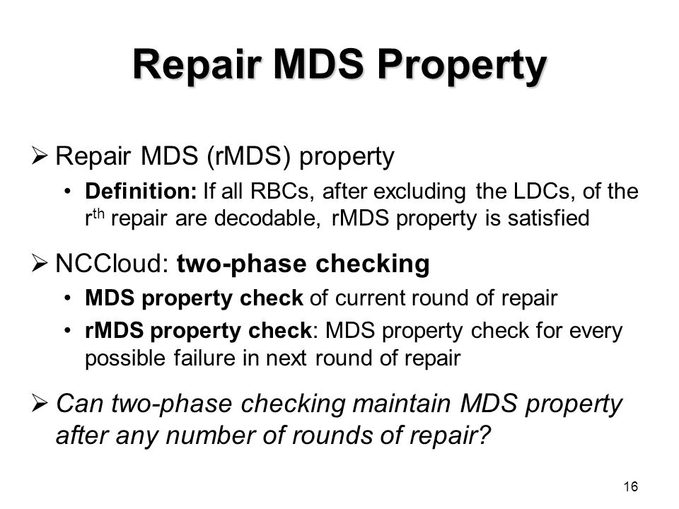 Repair MDS Property Repair MDS (rMDS) property