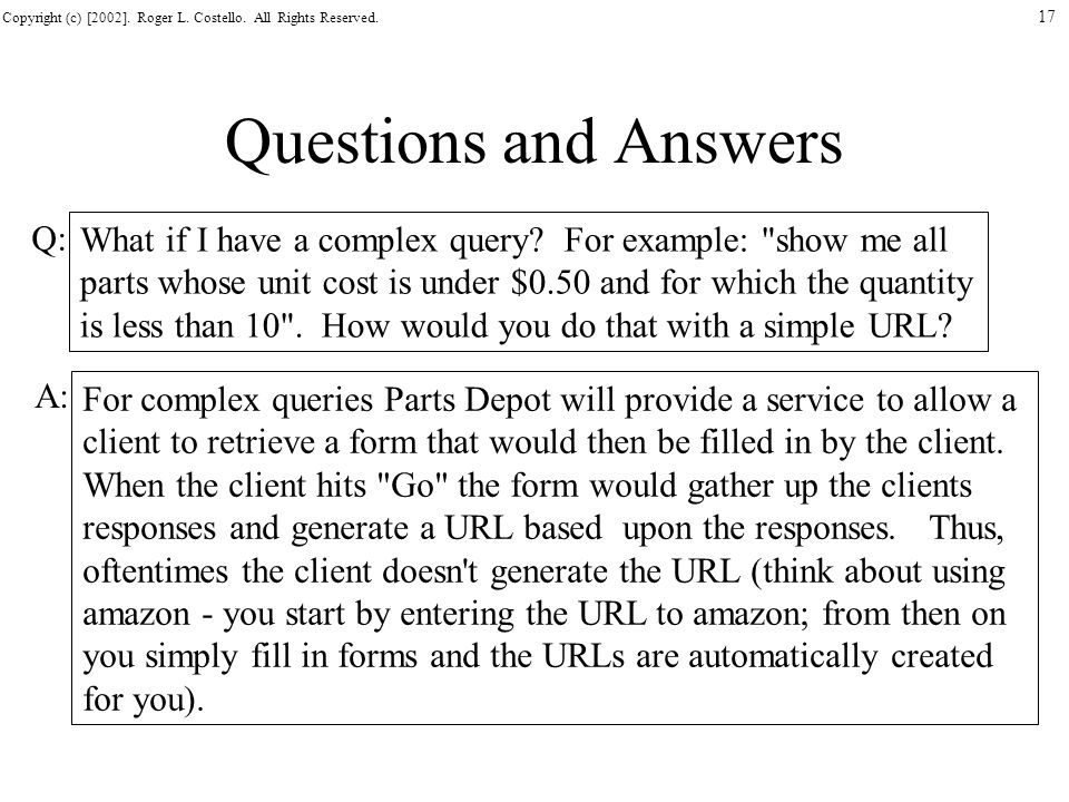 Questions and Answers Q: