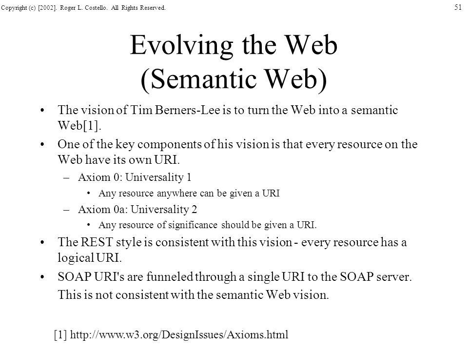 Evolving the Web (Semantic Web)