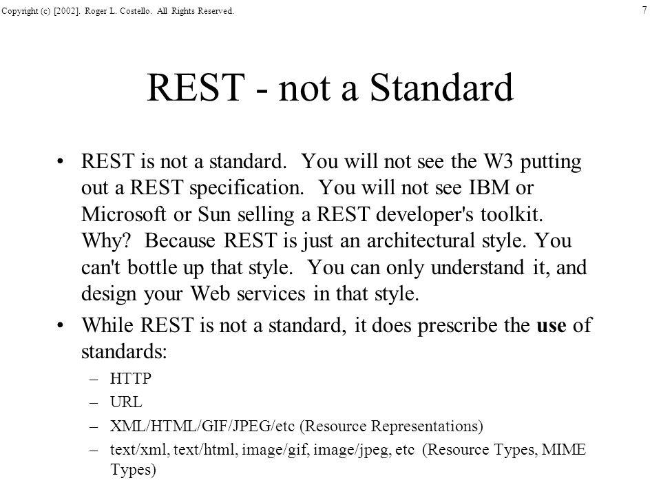 REST - not a Standard