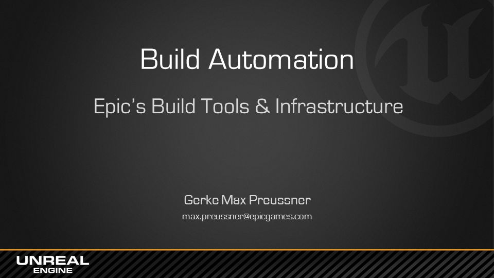 Epic's Build Tools & Infrastructure